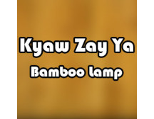 Kyaw Zay Ya - Bamboo Lamp
